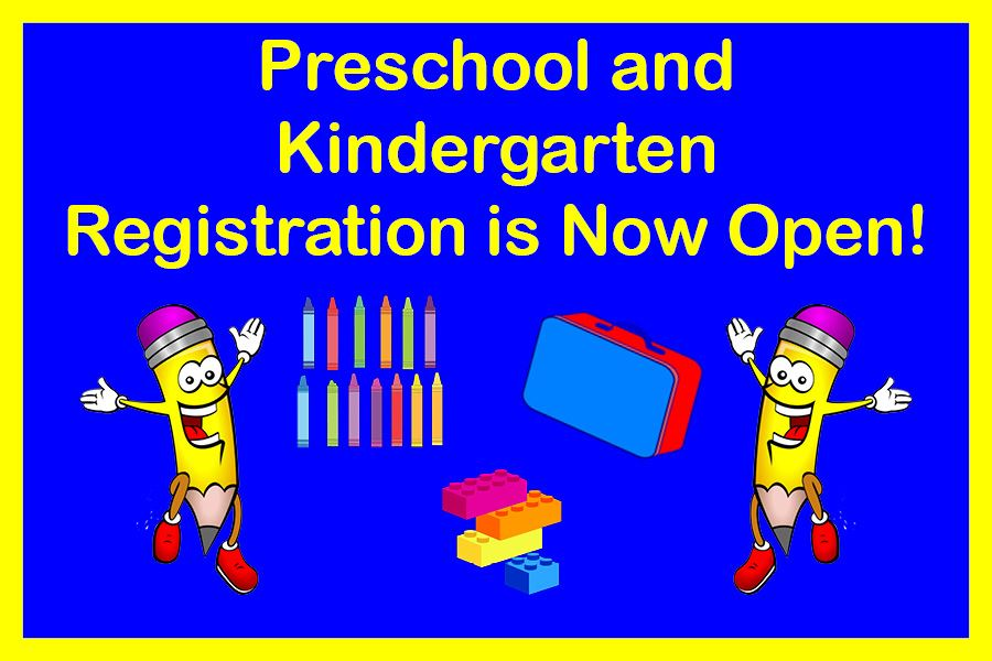 Preschool and Kindergarten Registration is Now Open!