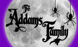 "The Pemberton Players present ""The Addams Family"" musical this February!"