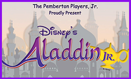 The Middle School Pemberton Players, Jr., present Aladdin, Jr.!