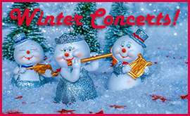 Holiday Concert Schedule!